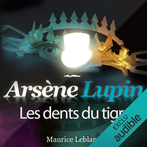Couverture de Les dents du tigre (Arsène Lupin 26)