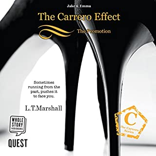 The Carrero Effect                   By:                                                                                                                                 L. T. Marshall                               Narrated by:                                                                                                                                 Erica Maity                      Length: 13 hrs and 42 mins     4 ratings     Overall 3.8