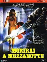 Morirai A Mezzanotte [Italian Edition]