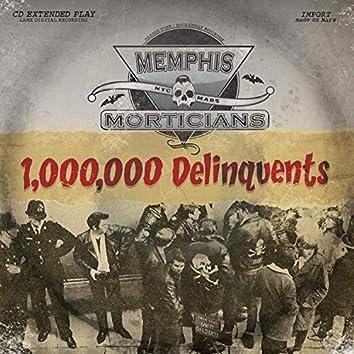 1,000,000 Delinquents