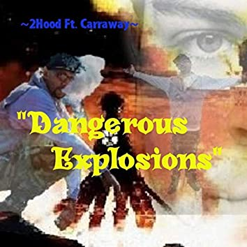 Dangerous Explosions