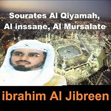 Sourates Al Qiyamah, Al Inssane, Al Mursalate (Quran - Coran - Islam)