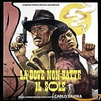 LA DOVE NON BATTE IL SOLE / UN ANIMALE CHIAMATO UOMO (300 EDITION)