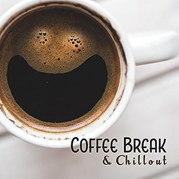 Coffee Break & Chillout