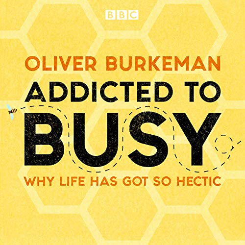 Addicted to Busy audiobook cover art