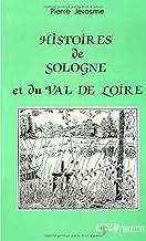 """Histoires de Sologne et du Val de Loire (Collection """"La Légende des mondes"""") (French Edition)"""