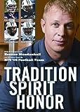 Tradition Spirit Honor Mendenhall (Byu Football)