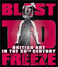 Blast To Freeze: British Art In The 20Th Century