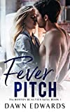 Fever Pitch (The Boston Beauties Series Book 1)