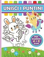 Unisci i Puntini Libro per Bambini 4-8 Anni: Libro di attività creative per bambini e bambine in età prescolare e scolare. Ideato per migliorare le funzioni cognitive attraverso il gioco.