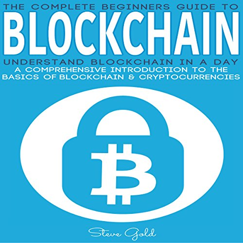 Blockchain: Understand Blockchain in a Day audiobook cover art