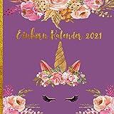 Einhorn Kalender 2021: Einhorn Wandkalender 12 Monate Platz Mit Entzückenden Einhörnern Illustrationen - Nette Weihnachtsgeschenkidee Für Mädchen & Jungen