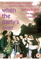 When the Party's Over [DVD]