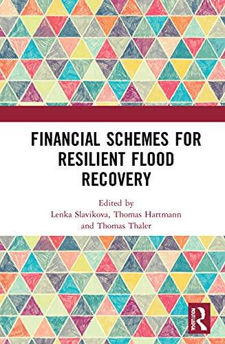 Financial Schemes for Resilient Flood Recovery