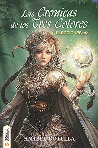 Las crónicas de los tres colores: Elecciones (Spanish Edition)