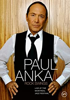 Paul Anka: Rock Swings - Live At The Montreal Jazz Festival