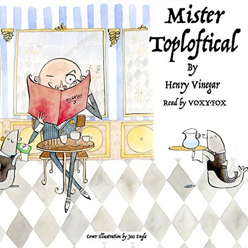 Mister Toploftical audiobook cover art