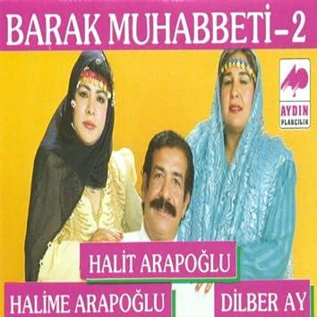 Barak Muhabbeti, Vol. 2