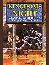 Kingdoms of the Night (The Far Kingdoms Book 3)