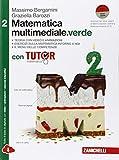 Matematica multimediale.verde. Tutor di matematica. Con fascicolo costruire le competenze. Per le Scuole superiori. Con e-book. Con espansione online (Vol. 2)