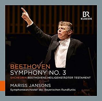 """Beethoven: Symphony No. 3 """"Eroica"""" - Shchedrin: Beethovens Heiligenstädter Testament"""