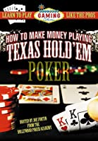 How to Make Money Playing Texas Hold'Em Poker [DVD]