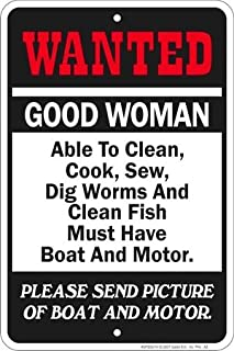 Tin Sign: Wanted Good Woman Must Have Boat and Motor