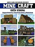 Minecraft. Guía visual. Supervivencia, Construcciones y Redstone...