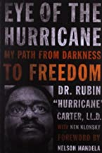 Eye of the Hurricane: My Path from Darkness to Freedom (English Edition)