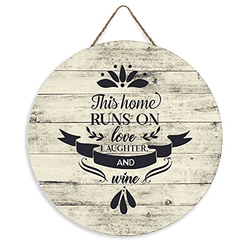 PEALRICH 12' Round Wooden Sign for Front Door Decor This Home Runs on Love, Laughter, and Wine Wood Plaque Door Hanger for Farmhouse Living Room Bedroom Dining Room Kitchen Garden