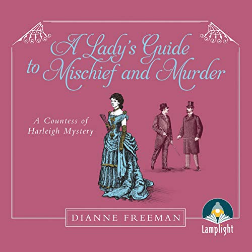 A Lady's Guide to Mischief and Murder cover art