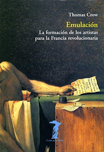 Emulación: La formación de los artistas para la Francia revolucionaria (La balsa de la Medusa nº 123)