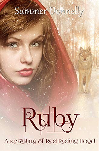 Ruby: A Retelling of Red-Riding Hood (Thistle Grove Tales Book Book 3) (English Edition)