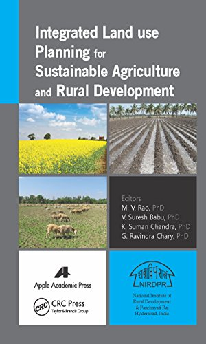 Integrated Land Use Planning for Sustainable Agriculture and Rural Development (English Edition)