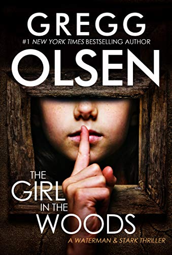 The Girl in the Woods (A Waterman &...