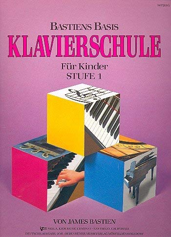 Bastiens Basis Klavierschule Stufe 1: FuR Kinder