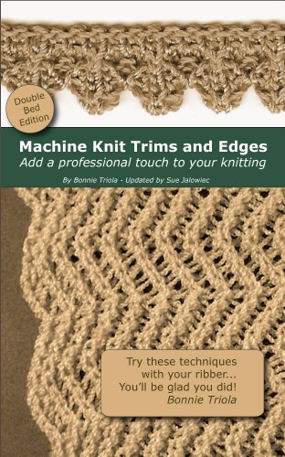 Machine Knitting Trims and Edges...