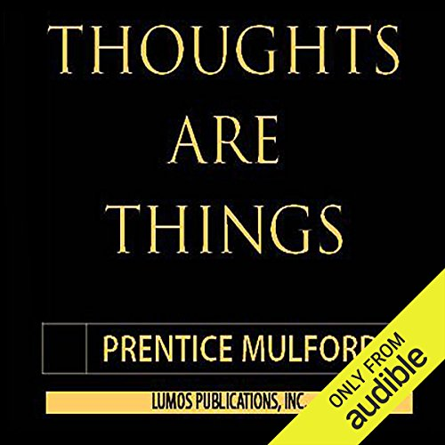 Thoughts Are Things audiobook cover art