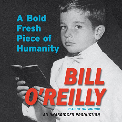 A Bold Fresh Piece of Humanity audiobook cover art