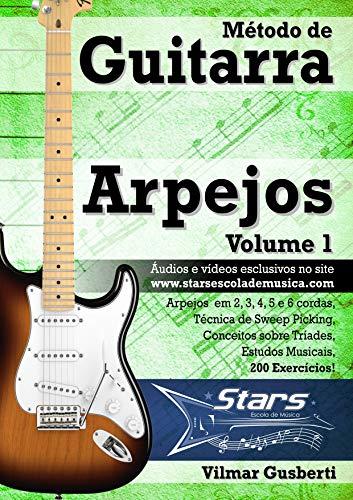 Método de Guitarra - Arpejos - Vol. 1: Arpejos tríades com Sweep ...