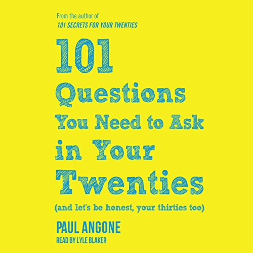 Page de couverture de 101 Questions You Need to Ask in Your Twenties