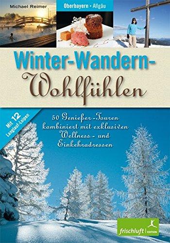 Winter-Wandern-Wohlfühlen