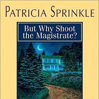 But Why Shoot the Magistrate? audiobook cover art