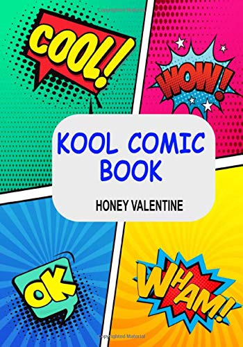 Kool Comic Book: An Ideal Way to get your Creative Juices Going,...