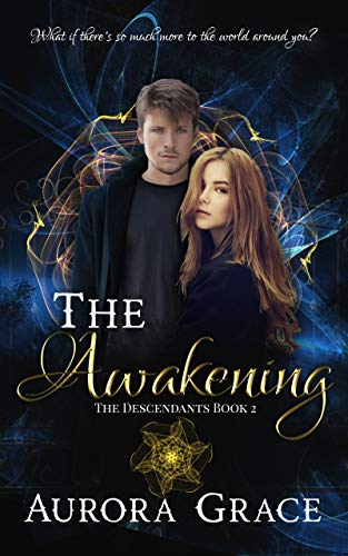 The Awakening: A Young Adult Urban Fantasy Novel (The Descendants Book 2) (English Edition)