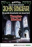 Jason Dark: John Sinclair - Folge 1701: Templer-Mirakel