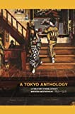 A Tokyo Anthology: Literature from Japan's Modern Metropolis, 1850–1920