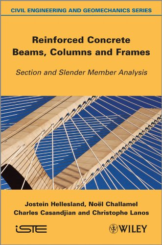Reinforced Concrete Beams, Columns and Frames: Section and Slender Member Analysis (English Edition)
