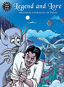 Legend and Lore by [Amar Chitra Katha]