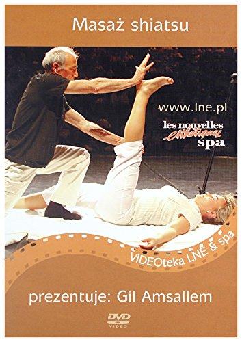 MasaĹz shiatsu - Gil Amsallem [DVD] (Keine deutsche Version)